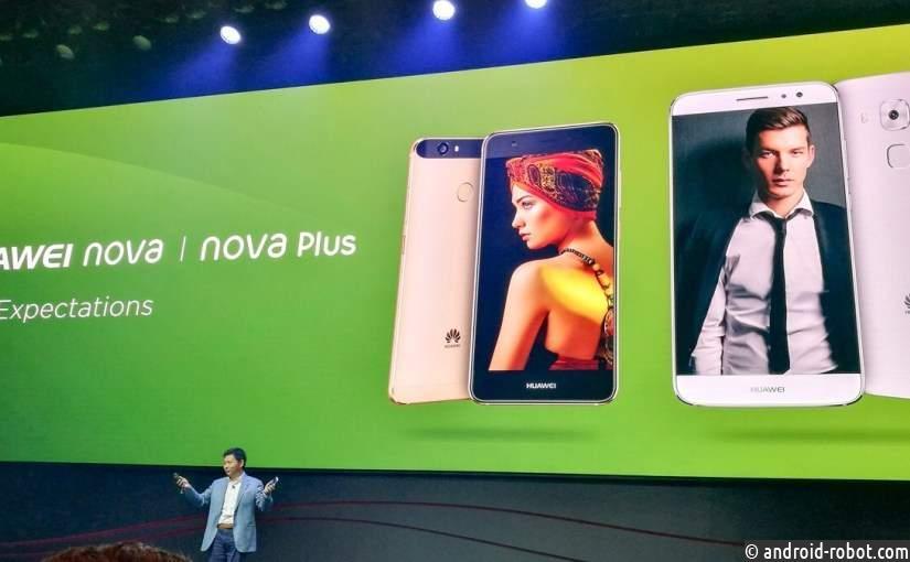 Huawei презентовала мобильные телефоны Nova иNova Plus